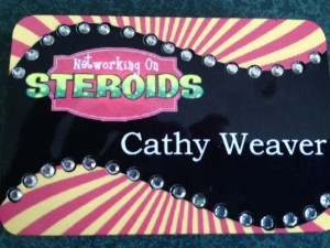 Networking On Steroids Name Badge